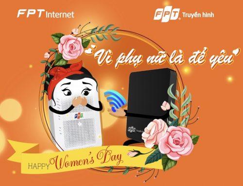 Lắp mạng FPT tháng 3 nhiều ưu đãi hấp dẫn , miễn phí Wifi 4 cổng
