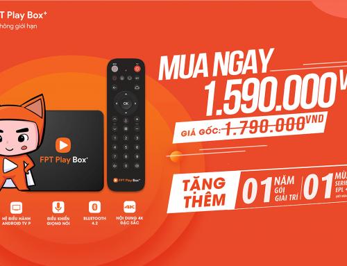 Bán FPT Play Box 4K 2019 tại Cà Mau – giá vô cùng hấp dẫn