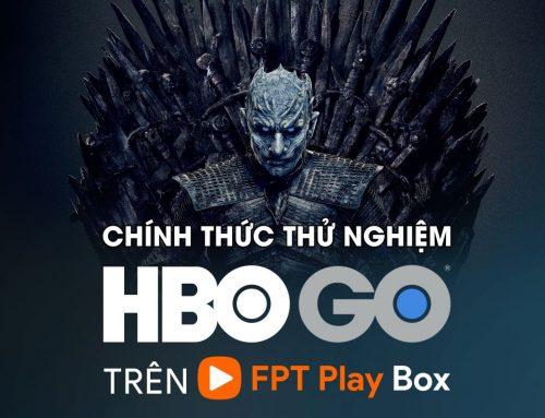 Hướng dẫn kích hoạt mã HBO GO trên FPT Play Box