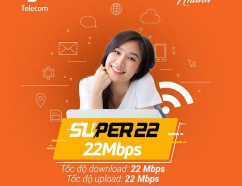 Gói cước internet cáp quang Super 22