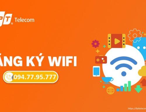 Lắp wifi Fpt Đà Nẵng – Miễn phí lắp đặt 100%