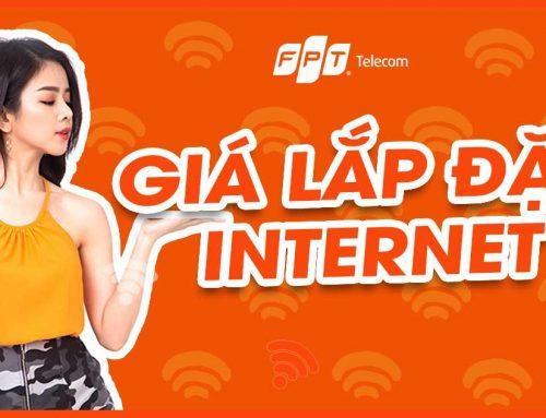 Giá cước internet FPT 2020 là bao nhiêu ? được khuyến mại những gì?