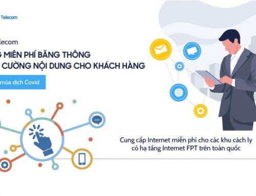 FPT Telecom nâng 60% tổng băng thông miễn phí mùa dịch Covid