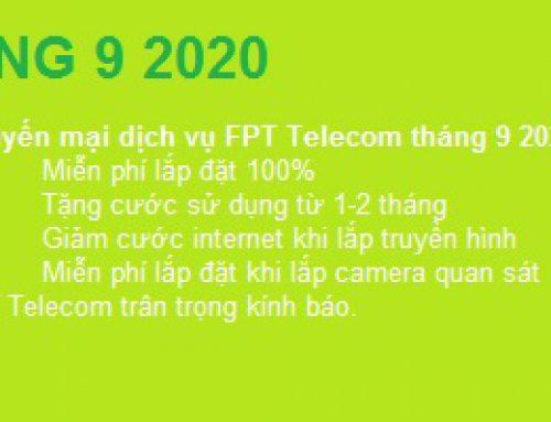 FPT Telecom ưu đãi đặc biệt dành cho khách hàng đăng ký dịch vụ trong tháng 9