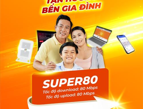 Gói cước internet cáp quang Super 80