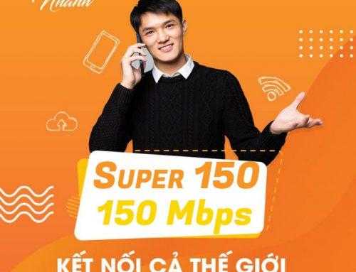 Gói cước internet cáp quang Super 150